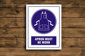 Apron Must Be Worn Mandatory Sign