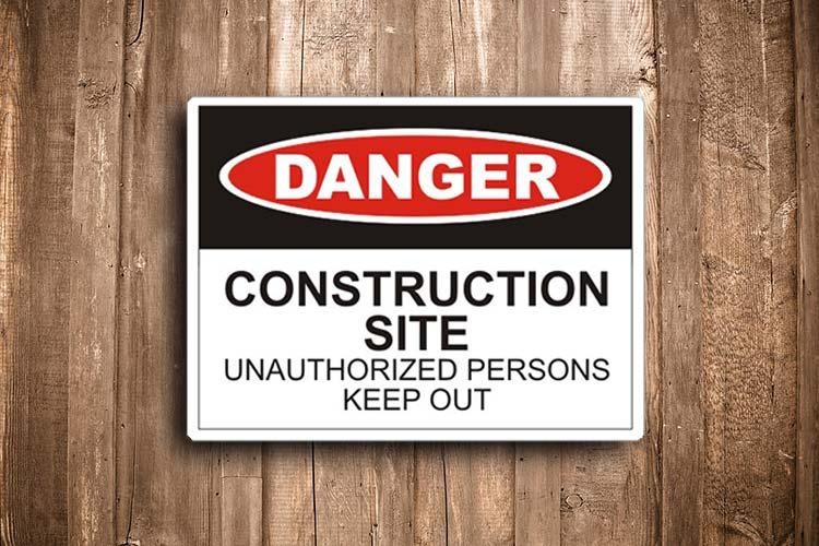Construction Site Danger Sign