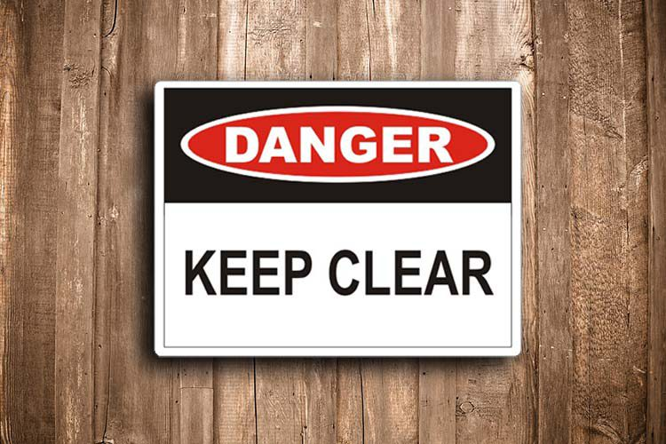 Keep Clear Danger Sign