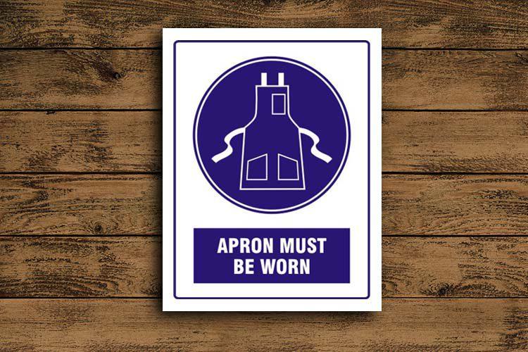 Apron Must Be Worn Mandatory Sign