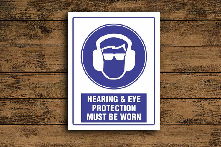 Hearing and Eye Protection Mandatory Sign