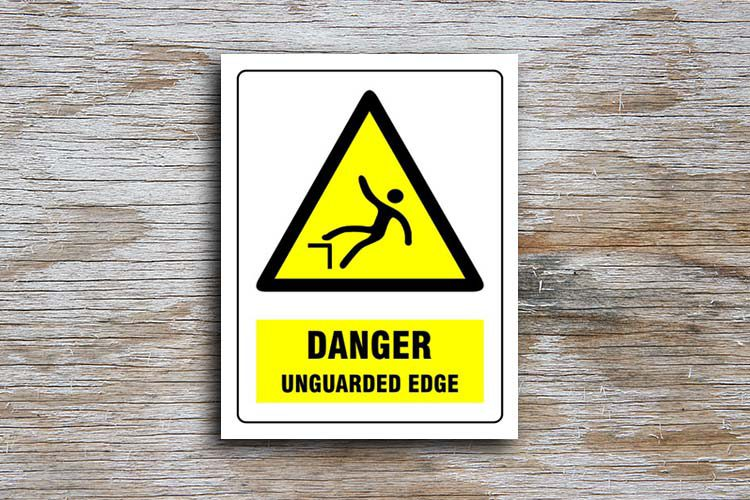 Unguarded edge danger sign