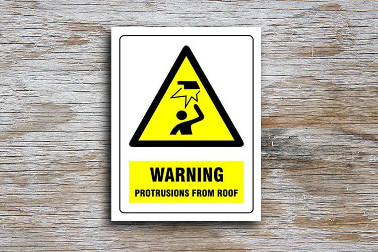 Protrusions from roof warning sign