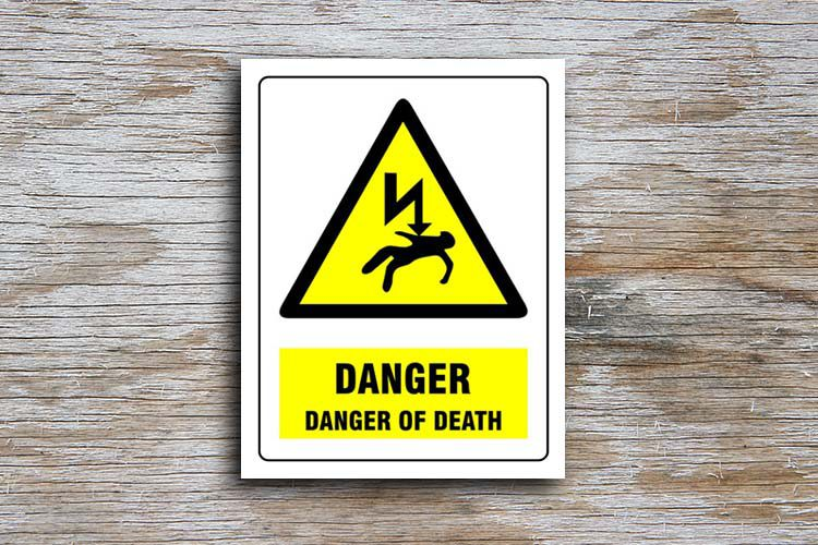 Danger of Death Danger Sign