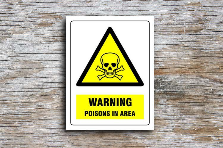 Poisons in area warning sign