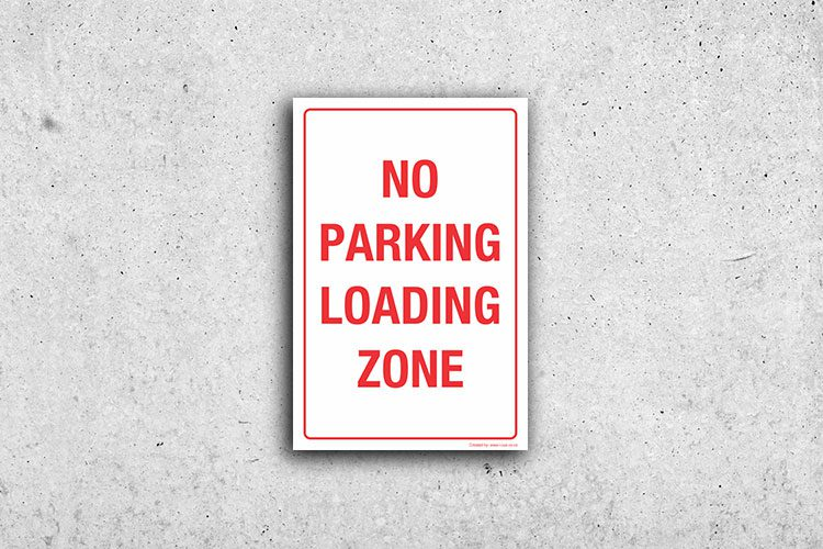 No Parking loading zone sign