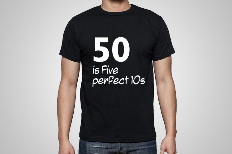 five perfect 10s Funny Printed T-Shirt