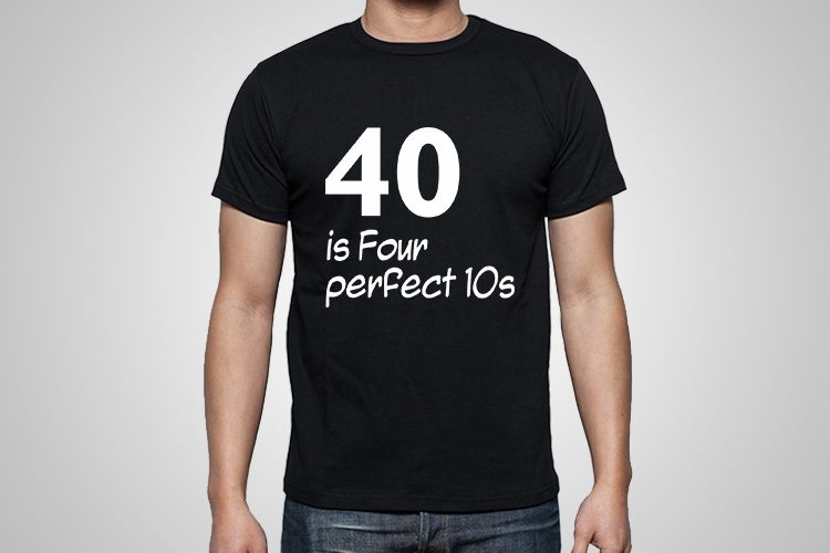 four perfect 10s Funny Printed T-Shirt