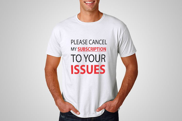 PLease cancel my Subscription Funny Printed T-Shirt