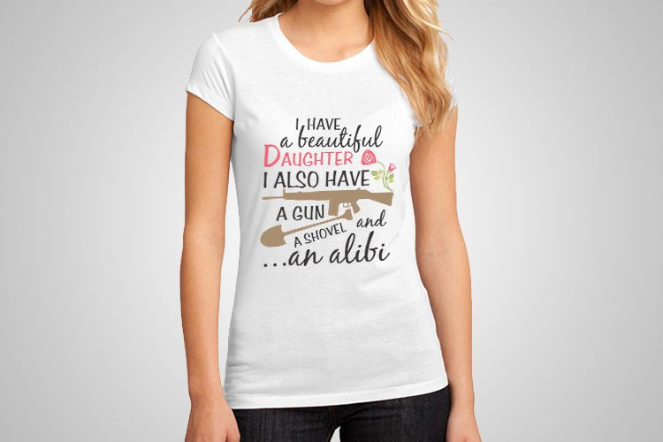 Beautiful Daughter Funny Printed T-Shirt