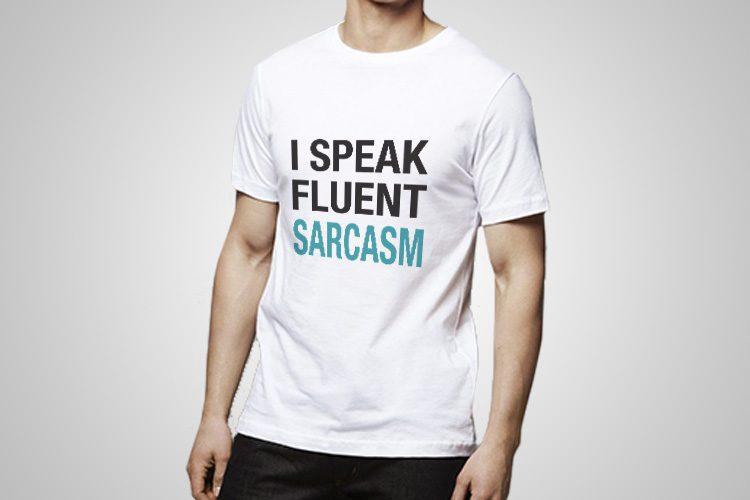 Fluent Sarcasm Printed T-Shirt